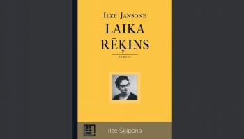 Iznācis Ilzes Jansones darbs par pirmo latviešu modernā romāna autori Ilzi Šķipsnu