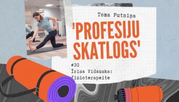 """""""Profesiju skatlogā"""" fizioterapeite Īrisa Vidauska"""