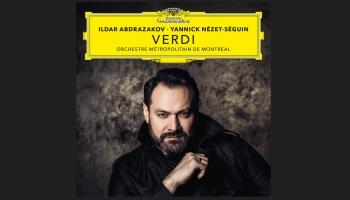 Ildars Abdrazakovs, Monreālas Metropoles koris, orķestris un Nezē-Segēns Verdi mūzikā