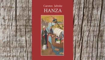 Hanza: Karstena Jānkes grāmata kliedē mītus par šo tirgotāju apvienību