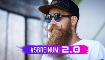 #5BREINUMI 2.0 & Miķelis Visockis, viņa ūsu vasks un attieksme pret dzīvi