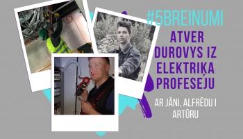 #5BREINUMI: Atver durvis uz elektriķa profesiju #2