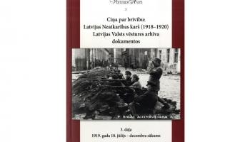 Dokumentu apkopojums par Latvijas armiju pēc Cēsu kaujām un Rīgas aizstāvēšanu 1919.gadā