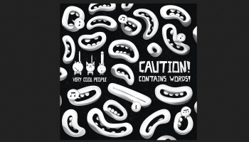 "Pirmatskaņojums! Grupas ""Very Cool People"" albums ""Caution! Contains Words!"" (2019)"