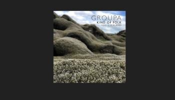 "PIRMATSKAŅOJUMS! Ieraksti no ""Groupa"" albuma ""Kind of Folk 3. Islande"" (2020)"