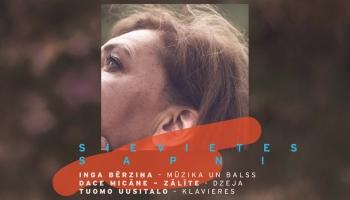 """Ingas Bērziņas albums """"Sievietes sapņi"""" (2019, """"Musica Baltica"""")"""