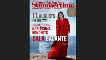 "Festivāla ""Summertime - aicina Inese Galante 2019"" noslēguma koncerts ""Gala Galante"""