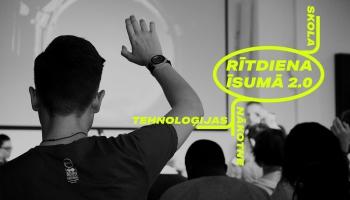 Rītdiena īsumā: tehnoloģijas un skola