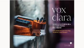 """Ziemassvētku noskaņas vēlīnos viduslaikos albumā """"Vox Clara"""". Iepazīstina Ieva Nīmane"""