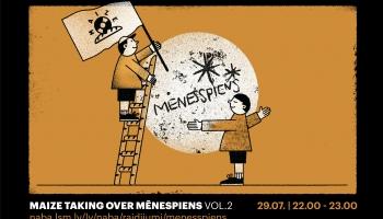 Maize taking over Mēnespiens vol. 2