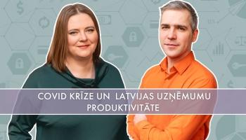 Covid krīze un Latvijas uzņēmumu produktivitāte otrās ārkārtas situācijā