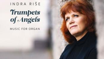 "Indras Rišes mūzikas albums ""Trumpets of Angels"" (LMC/SKANI, 2020)"
