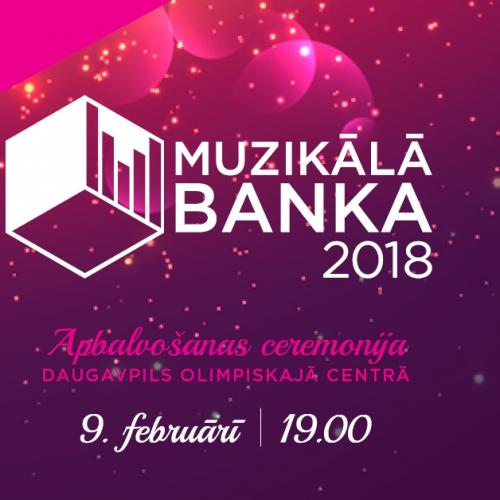 """""""Muzikālās Bankas"""" noslēguma ceremonija pirmo reizi notiks Daugavpilī"""