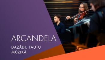 """Pirmo reizi Latvijas Radio 1. studijā muzicēs ansamblis """"Arcandela""""!"""
