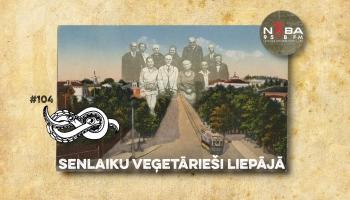 Senlaiku veģetārieši Liepājā