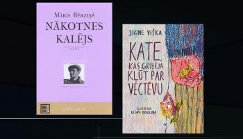 """Māra Bērziņa """"Nākotnes kalējs"""" un Signes Viškas  """"Kate, kas gribēja kļūt par vectēvu"""""""
