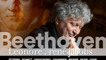 """L. van Bēthovena uvertīras """"Leonora"""" versijas un jauns operas ieraksts ar Renē Jakobsu"""