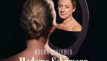 """Pianiste Ragna Širmere (Vācija) albumā ''Madame Schumann"""""""