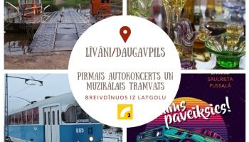 Līvānos pirmais autokoncerts, bet Daugavpilī muzikālais tramvajs