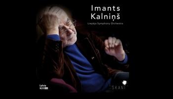 Imantam Kalniņam - 80. Koncerts čellam un Koncerts orķestrim, kordziesmas un 4. simfonija