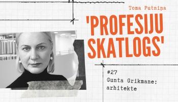 """Profesiju skatlogā"" arhitekte Gunta Grikmane"