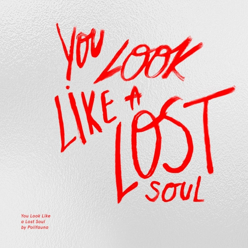 """# 208 Polifauna - albums """"You Look Like A Lost Soul"""" (2018)"""