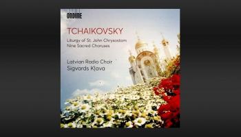 Latvijas Radio koris un Sigvards Kļava Pētera Čaikovska sakrālajā mūzikā (Ondine, 2019)