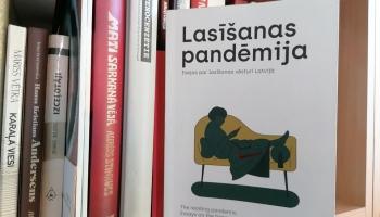 """Lasīšanas pandēmija: """"lasīt"""" ir darbība, kas no pagātnes cauri tagadnei ved mūs nākotnē"""