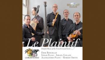 "Rīgas Senās mūzikas centrs piedāvā: ""Ensemble Cordevento"" albums ""Le Plaintif"" (""Brilliant Classics"", 2021)"