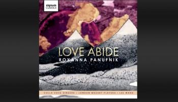 """Orfeja auss muzikālais pielikums. Roksannas Panufņikas kormūzika albumā """"Love Abide"""""""