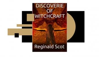 """Vai zini, kāds bija 1584. gadā izdotās grāmatas """"Raganu zinību atklājumi"""" mērķis?"""