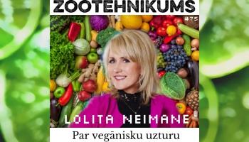 Dietoloģe Lolita Neimane par vegānisku uzturu