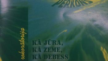 """# 162 Pērkons: albums """"Kā jūra, kā zeme, kā debess"""" (1984)"""