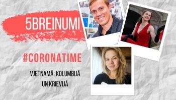 Pīci breinumi & #CORONATIME Vjetnamā, Kolumbijā un Krievijā