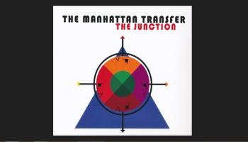 """Grupas """"The Manhattan Transfer"""" senie un jaunie ieskaņojumi"""