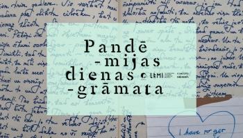 Pandēmijas dienasgrāmatas. Viesos LU LFMI vadošā pētniece Sanita Reinsone