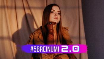 """#5BREINUMI 2.0 - Megija Petinena - Es nosapņoju dziesmu """"Spēles"""""""