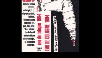 """Latvijas underground mūzikas izlases """"Eau de Cologne 1994"""" apskats"""