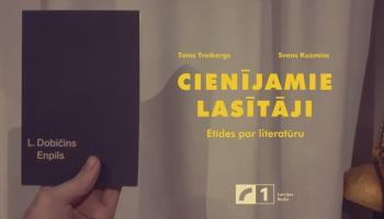 """Leonīda Dobičina romāns """"Enpils"""" - Augstā dziesma ne tikai Daugavpilij"""