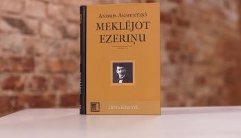 """Akmentiņš meklē Ezeriņu jeb Andra Akmentiņa romāns """"Meklējot Ezeriņu"""""""