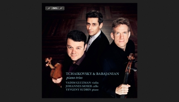 "V. Gluzmans, J. Mozers un J. Sudbins albumā ""Tchaikovsky & Babajanian Piano Trios"""