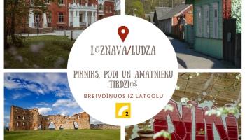 Pikniks un podi Lūznavā un amatnieku tirdziņš Ludzā