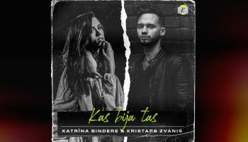 """Jauns duets: Katrīna Bindere un  Kristaps Zvanis ar dziesmu """"Kas bija tas?"""""""