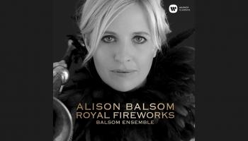 "Trompetiste Elisona Bolsoma un ""Balsom Ensemble"" albumā ""Royal Fireworks"""