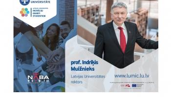 LUMIC granti studējošajiem. Intervija ar Latvijas Universitātes rektoru prof. I.Muižnieku