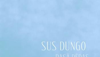 "# 150 Sus Dungo: albums ""Rasā pēdas"" (2013)"