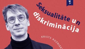 #15 SEKSUALITĀTE UN DISKRIMINĀCIJA. Krists Auznieks