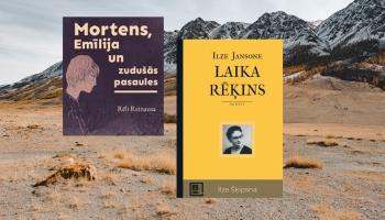 """Ilzes Jansones """"Laika rēķins"""" un Rēli Reinausas """"Mortens, Emīlija un zudušās pasaules"""""""