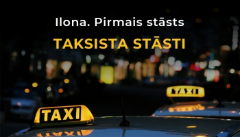 Ilona. Pirmais stāsts | Taksista stāsti - 4.sērija