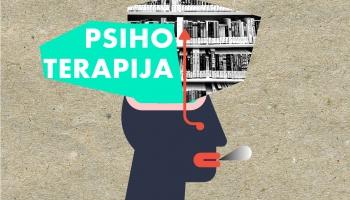 Kas īsti ir psihoterapija jeb tās sniegtās iespējas un ieguvumi